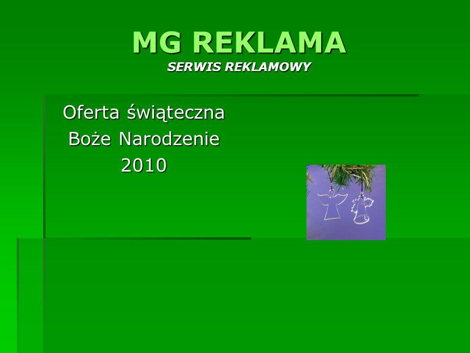 MG REKLAMA SERWIS REKLAMOWY Oferta świąteczna Boże Narodzenie 2010