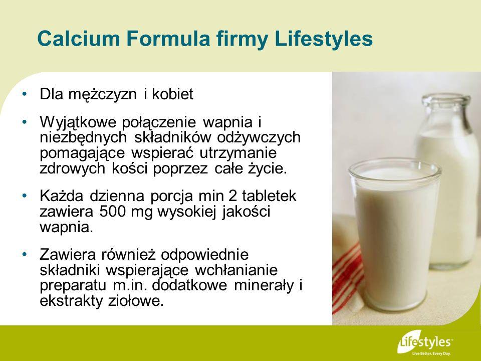 Calcium Formula firmy Lifestyles Dla mężczyzn i kobiet Wyjątkowe połączenie wapnia i niezbędnych składników odżywczych pomagające wspierać utrzymanie