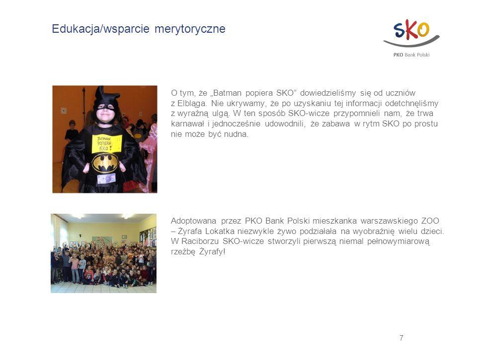 7 Edukacja/wsparcie merytoryczne O tym, że Batman popiera SKO dowiedzieliśmy się od uczniów z Elbląga. Nie ukrywamy, że po uzyskaniu tej informacji od