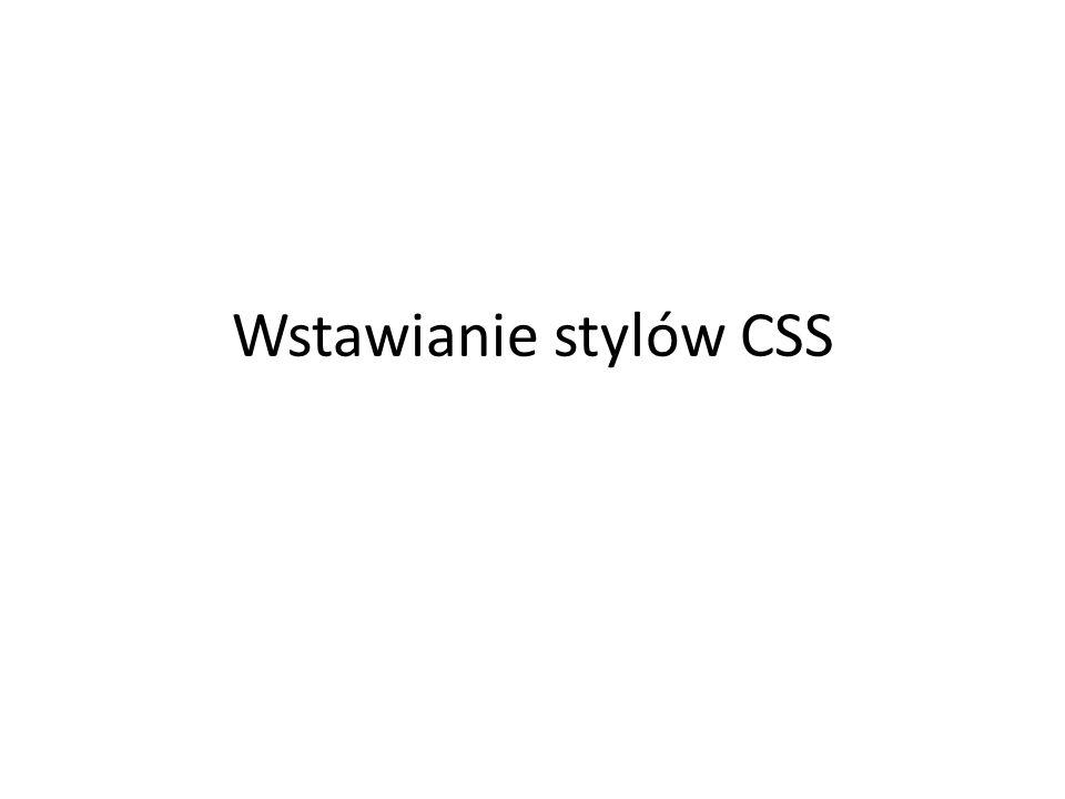 Wstawianie stylów CSS