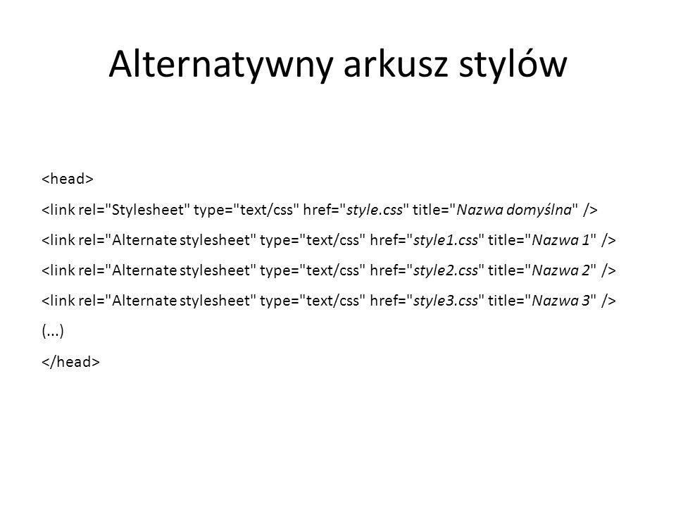 Alternatywny arkusz stylów (...)
