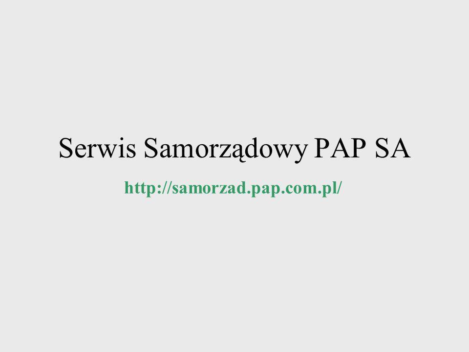 Serwis Samorządowy PAP SA http://samorzad.pap.com.pl/