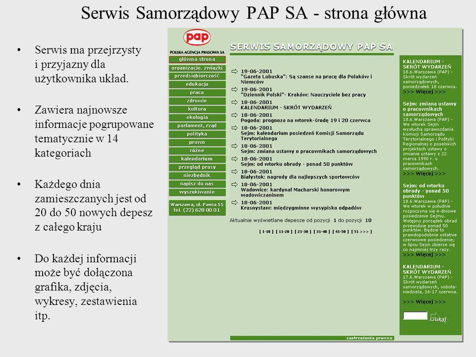Serwis Samorządowy PAP SA - strona główna Serwis ma przejrzysty i przyjazny dla użytkownika układ. Zawiera najnowsze informacje pogrupowane tematyczni