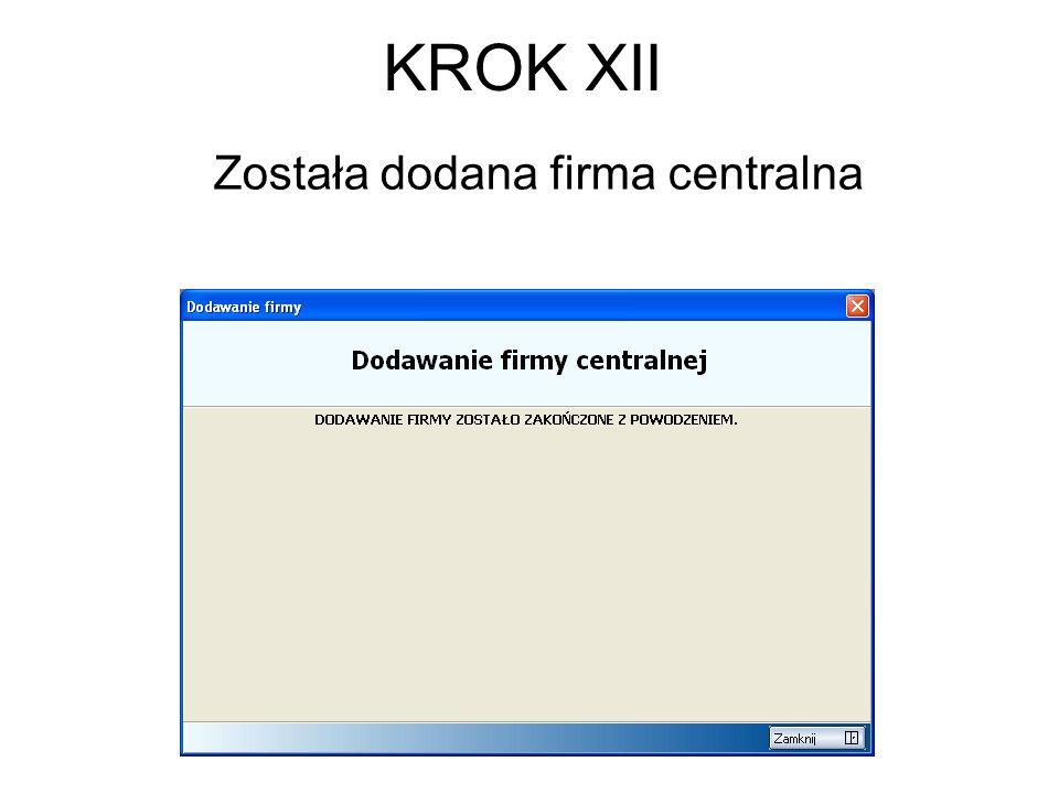 Została dodana firma centralna KROK XII