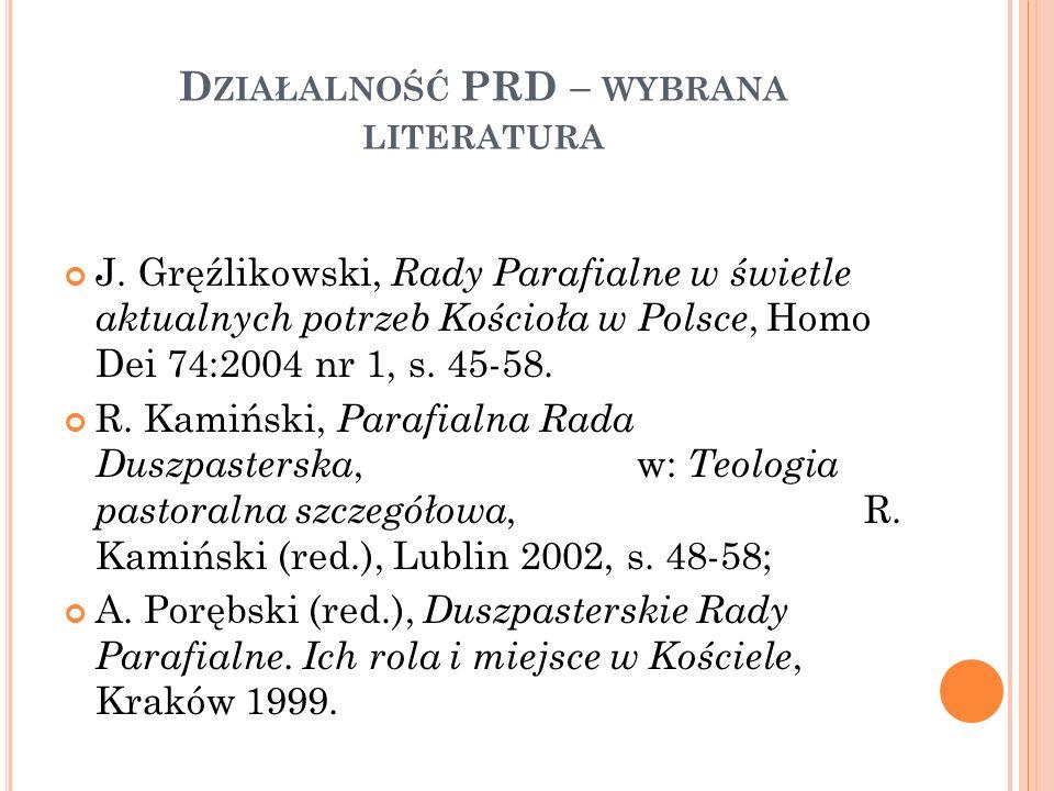 D ZIAŁALNOŚĆ PRD – WYBRANA LITERATURA J.