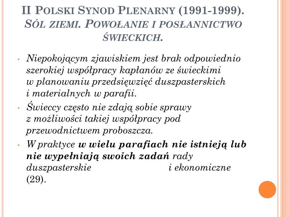 II P OLSKI S YNOD P LENARNY (1991-1999). S ÓL ZIEMI.