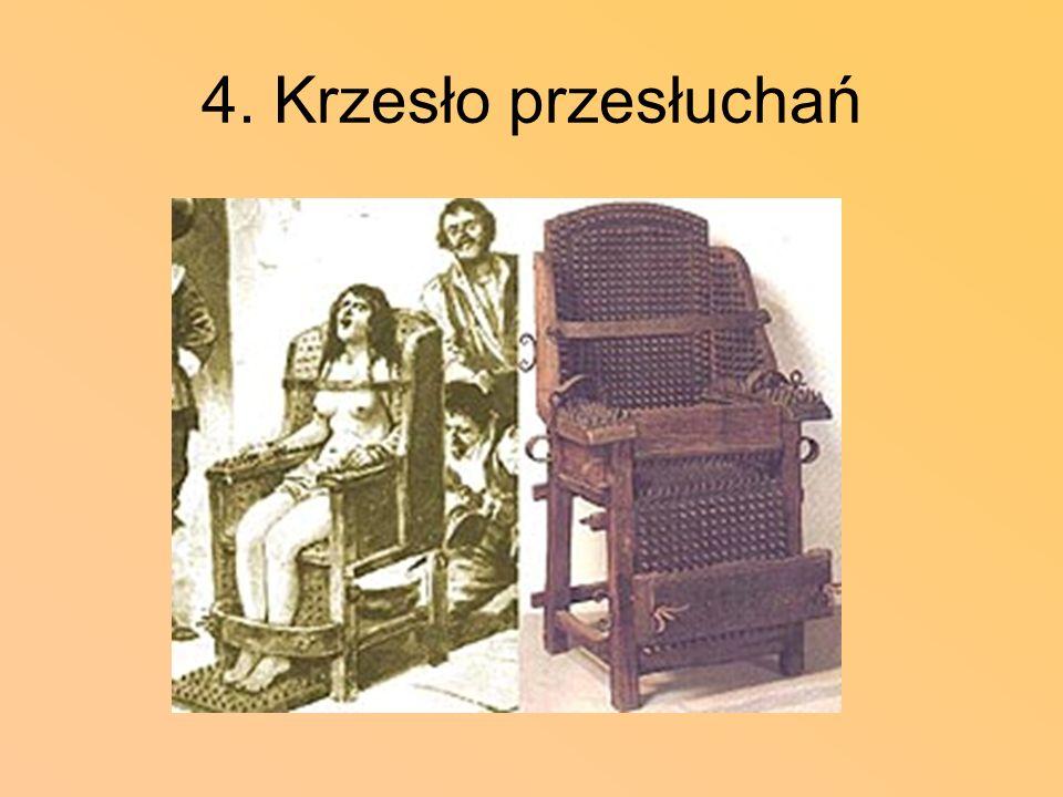 4. Krzesło przesłuchań