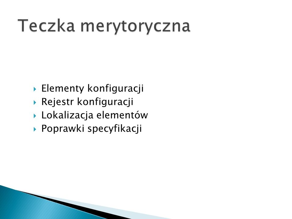 Elementy konfiguracji Rejestr konfiguracji Lokalizacja elementów Poprawki specyfikacji