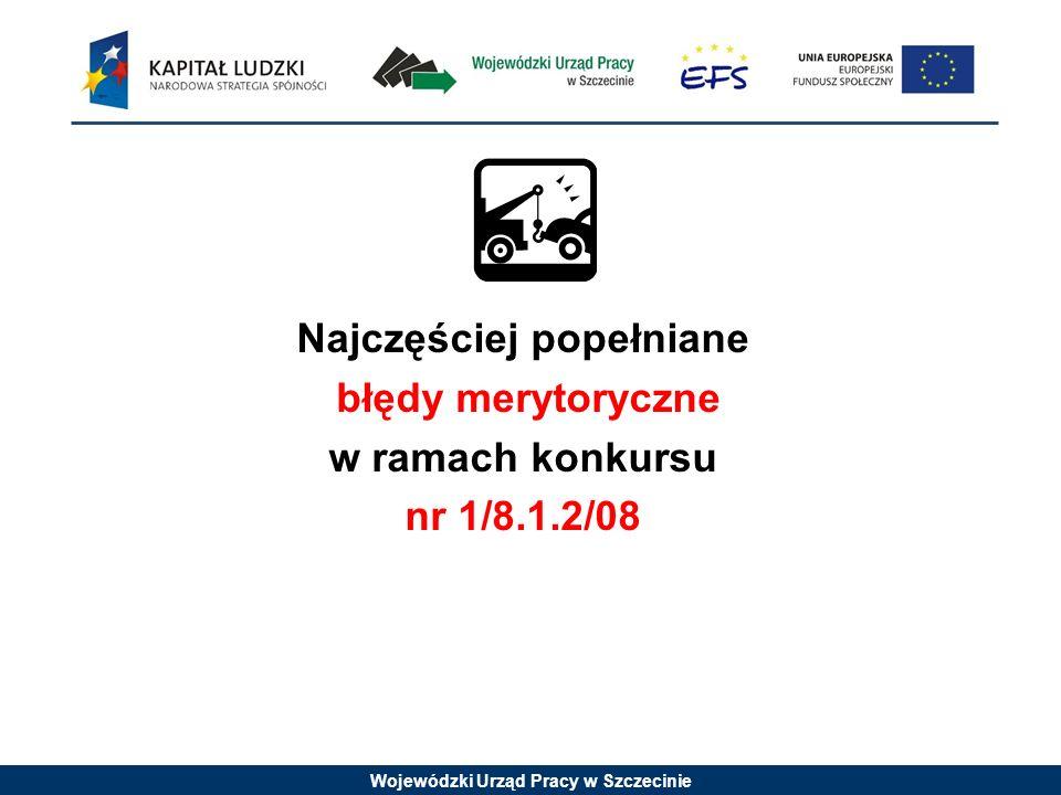 Wojewódzki Urząd Pracy w Szczecinie Konkurs nr 1/8.1.2/09
