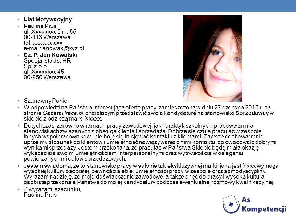 List Motywacyjny Paulina Prus ul.Xxxxxxxx 3 m. 55 00-113 Warszawa tel.
