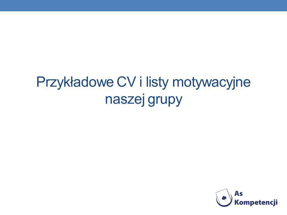 Przykładowe CV i listy motywacyjne naszej grupy