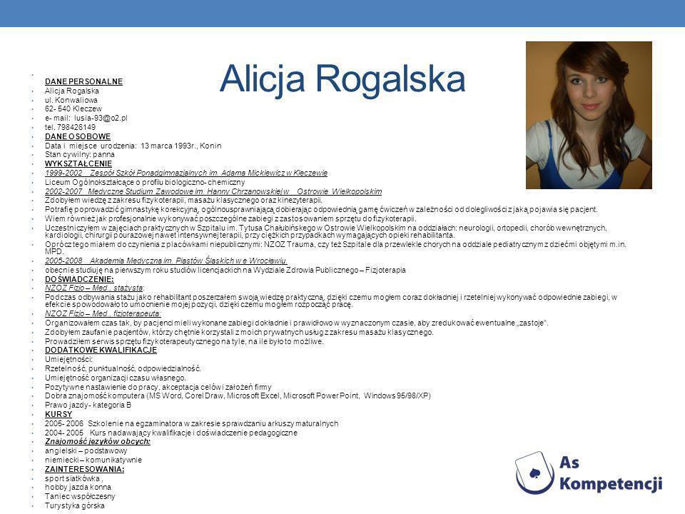 Alicja Rogalska DANE PERSONALNE Alicja Rogalska ul.