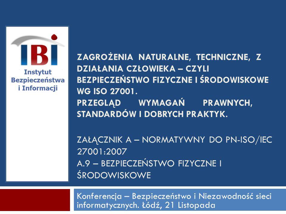Konferencja – Bezpieczeństwo i Niezawodność sieci informatycznych.