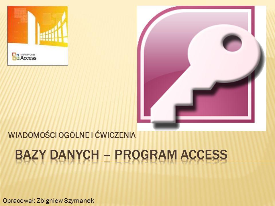 -Operatory specjalne programu Access: IS NULL lub IS NOT NULL – porównuje dowolna wartość z wartością NULL.