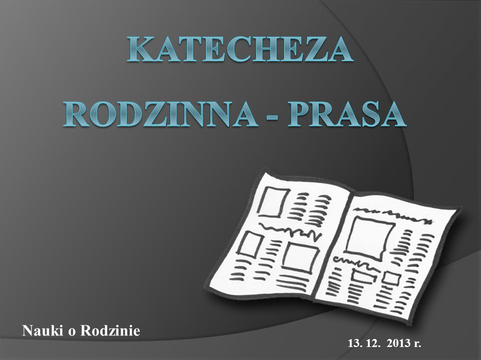 Nauki o Rodzinie 13. 12. 2013 r.