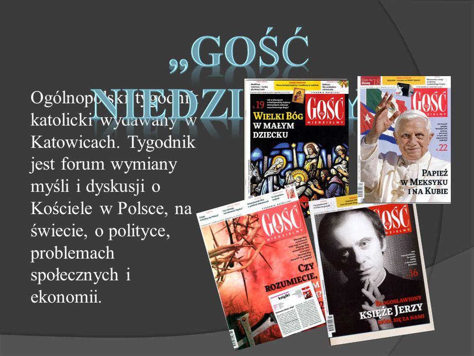 Ogólnopolskie ilustrowane pismo katolickie.Miesięcznik ukazuje się w Krakowie od marca 1984 r.