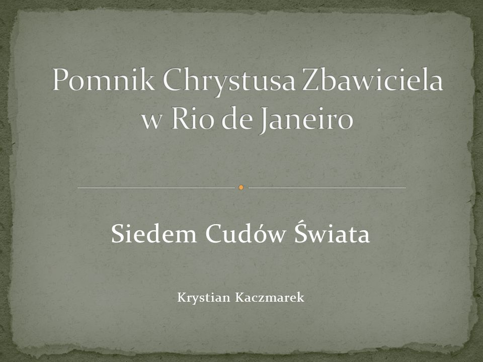 Siedem Cudów Świata Krystian Kaczmarek