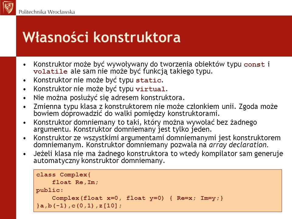 Lista inicjalizacyjna konstruktora Lista inicjalizacyjna może pojawić się w definicji konstruktora.