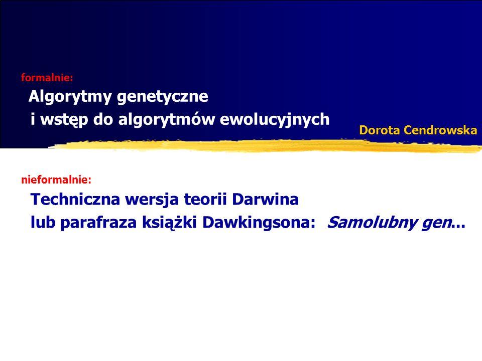 Lista wybierzElimincja(T, W){ double najlepszaOcenaNaTymPoziomie, ocenaWszystkich; Lista wybor; ocenaWszystkich=uruchomBlackBox_i_OceńPrzydatnosc(T,W); if (rozmiar listy W!=1){ for(Atrybut a: W){ ocena=uruchomBlackBox_i_OceńPrzydatnosc(T,W–a); if (ocena>najlepszaOcenaNaTymPoziomie){ wybor=W–a najlepszaOcenaNaTymPoziomie=ocena; } Lista tmp=wybierzEliminacja(T,wybor); ocena=uruchomBlackBox_i_OceńPrzydatność(T,tmp); if (ocena>najlepszaOcenaNaTymPoziomie) { wybor=tmp; najlepszaOcenaNaTymPoziomie=ocena; } if (ocenaWszystkich>najlepszaOcenaNaTymPoziomie) wybor=W; } else wybor=ocenaWszystkich; return wybor; } Wybór atrybutów poprzez eliminację