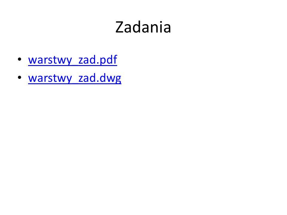 Zadania warstwy_zad.pdf warstwy_zad.dwg