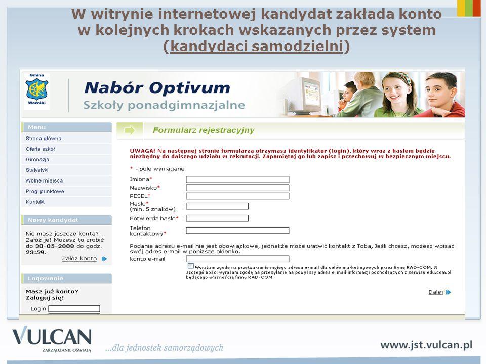 W witrynie internetowej kandydat zakłada konto w kolejnych krokach wskazanych przez system (kandydaci samodzielni)