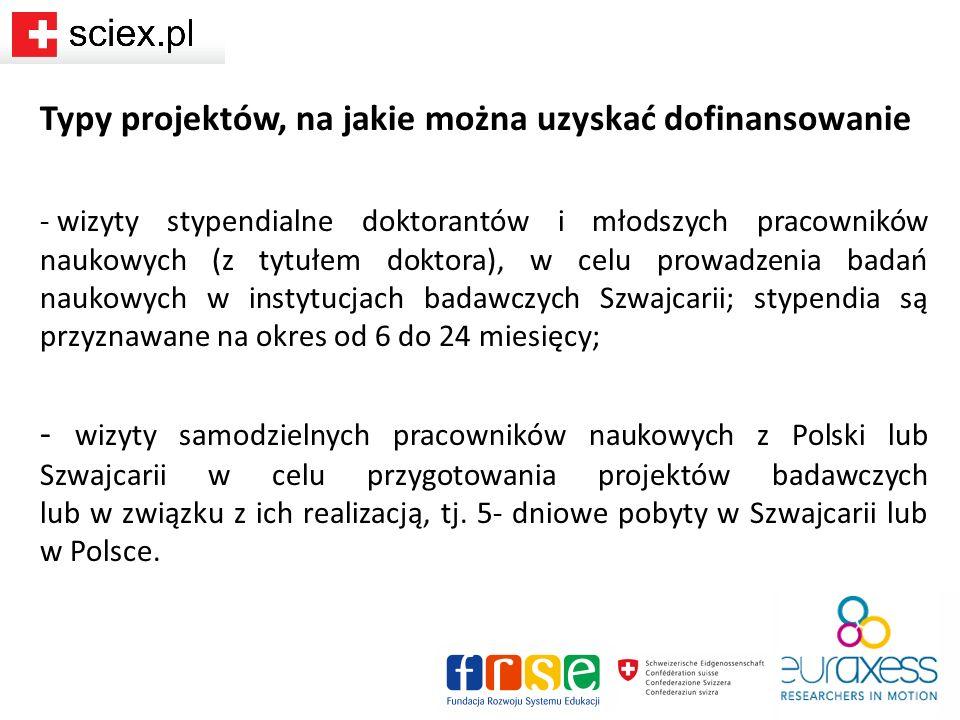 Konsorcjum polskiej uczelni wysyłającej i szwajcarskiej uczelni goszczącej może wnioskować o dofinansowanie projektów następujących osób (bez ograniczeń wiekowych): Junior Fellows (młodych badaczy): -studentów studiów doktoranckich (wyjazdy na projekty badawcze trwające od 6 do 24 miesięcy); -młodych pracowników naukowych, którzy posiadają co najmniej tytuł doktora (wyjazdy na projekty badawcze trwające od 6 do 18 miesięcy); Senior Researchers/Sciex Mentors (opiekunów naukowych): samodzielnych pracowników naukowych – mentorzy z instytucji wysyłających z Polski i mentorzy z instytucji goszczących ze Szwajcarii (wyjazdy na 5-dniowe wizyty studyjne)
