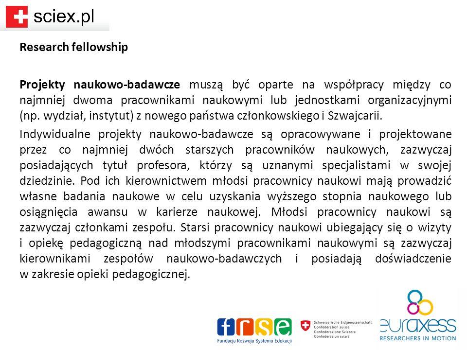 Short-term-visit (STV) Wizyta studyjna - wyjazd mentora z polskiej instytucji przyjmującej do instytucji goszczącej w Szwajcarii lub wyjazd mentora ze szwajcarskiej instytucji goszczącej do polskiej instytucji partnerskiej w celu nadzorowania realizacji projektu badawczego stypendysty Sciex NMSch lub w celu wykonywania własnych badań będących częścią większego projektu.