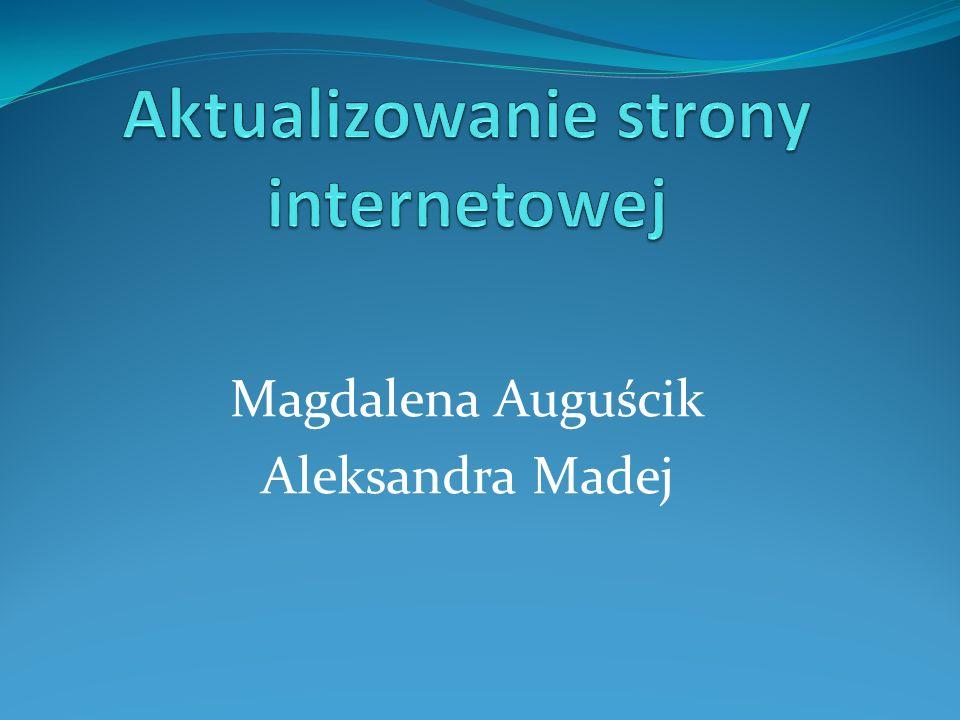 Magdalena Auguścik Aleksandra Madej