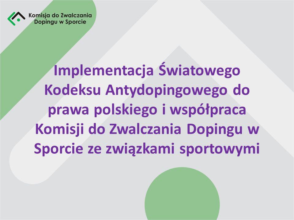 Płaszczyzny współpracy z polskimi związkami sportowymi Orzekanie o karach dyscyplinarnych w związku z naruszeniem przepisów antydopingowych, Wymiana informacji o miejscu pobytu zawodników, Działalność edukacyjno-informacyjna, Organizowanie kontroli na imprezach rangi międzynarodowej.