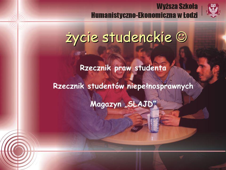 życie studenckie Rzecznik praw studenta Rzecznik studentów niepełnosprawnych Magazyn SLAJD