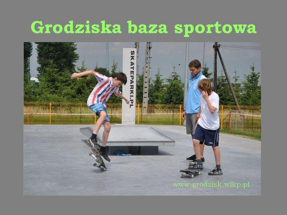 Grodziska baza sportowa www.grodzisk.wlkp.pl