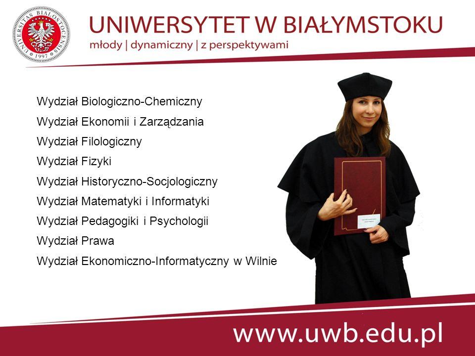 WYDZIAŁ BIOLOGICZNO-CHEMICZNY http://biol-chem.uwb.edu.pl - biologia - biologia z geografią - chemia - ochrona środowiska