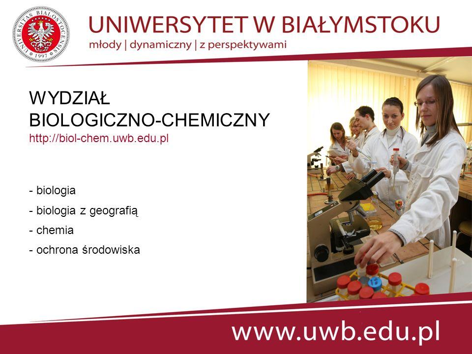 WYDZIAŁ EKONOMII I ZARZĄDZANIA http://weiz.uwb.edu.pl - ekonomia - zarządzanie - międzynarodowe stosunki gospodarcze - ekonomiczno-prawny
