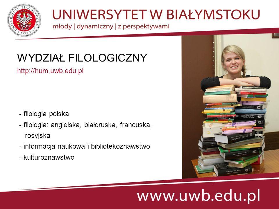 WYDZIAŁ FIZYKI http://physics.uwb.edu.pl - fizyka: fizyka medyczna techniki komputerowe