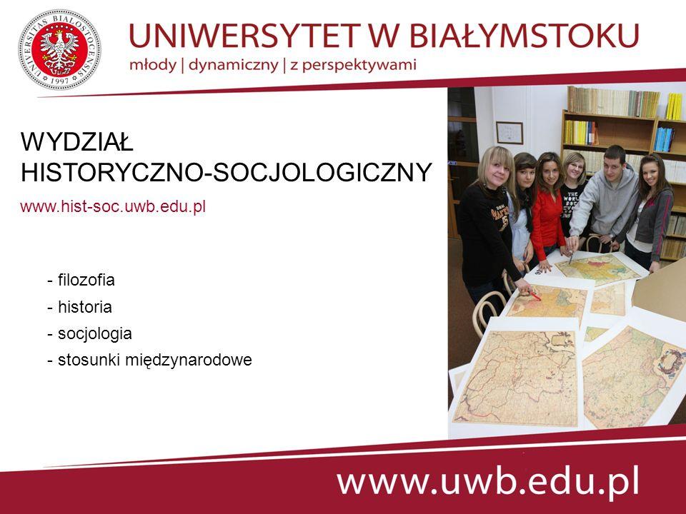 WYDZIAŁ MATEMATYKI I INFORMATYKI http://matinf.uwb.edu.pl - matematyka - informatyka - informatyka i ekonometria
