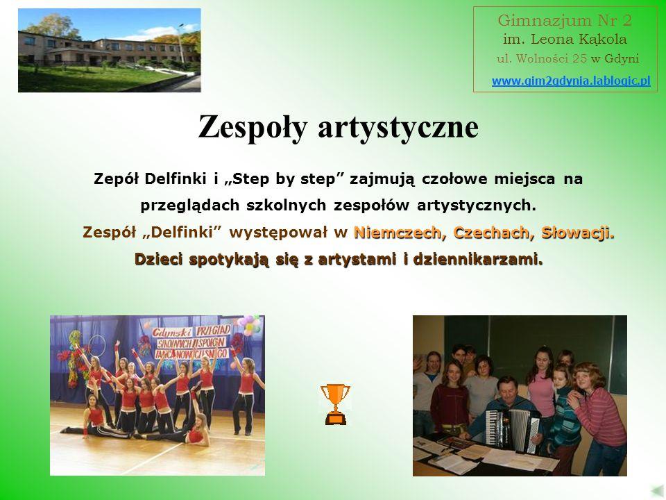 Zepół Delfinki i Step by step zajmują czołowe miejsca na przeglądach szkolnych zespołów artystycznych. Niemczech, Czechach, Słowacji. Zespół Delfinki
