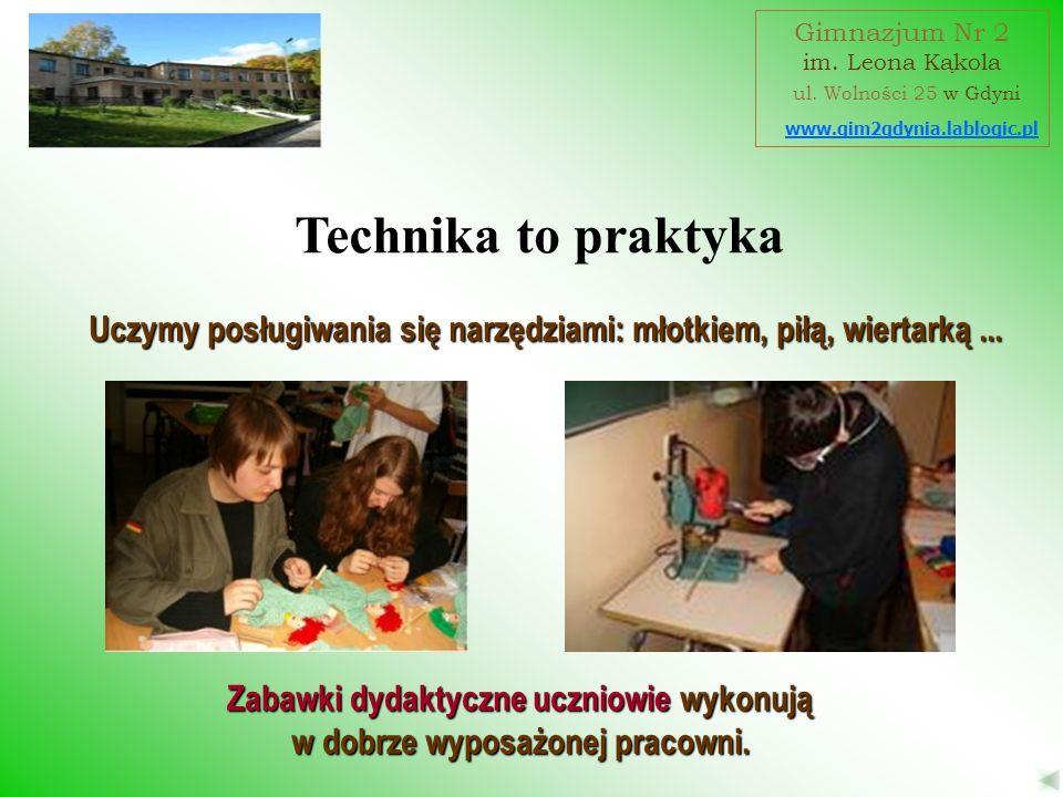 Zabawki dydaktyczne uczniowie wykonują w dobrze wyposażonej pracowni. Uczymy posługiwania się narzędziami: młotkiem, piłą, wiertarką... www.gim2gdynia