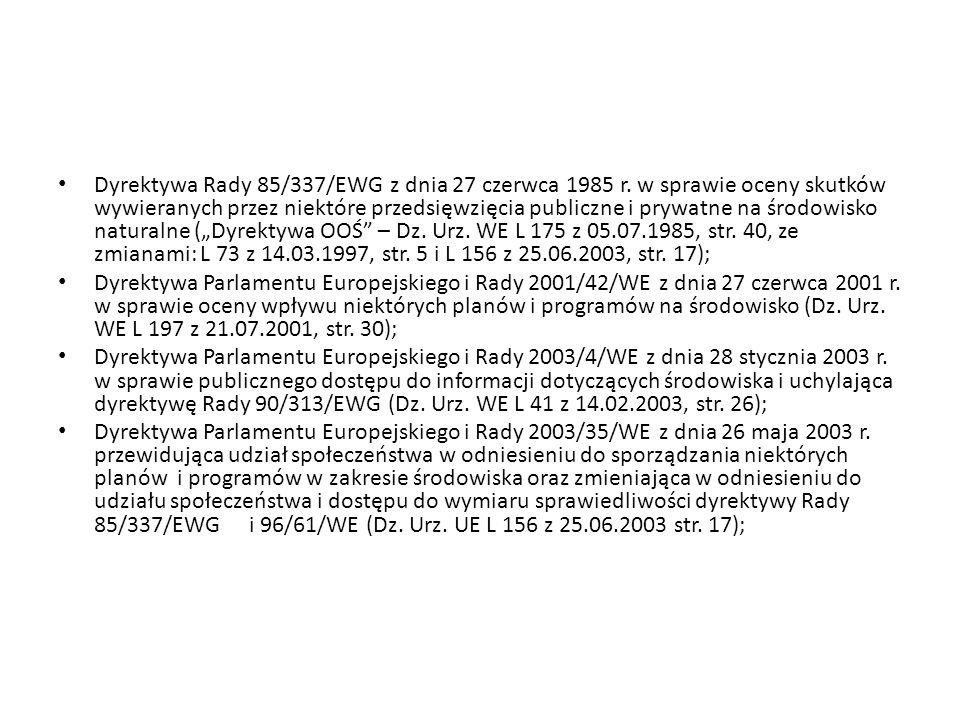 Dyrektywa Rady 85/337/EWG z dnia 27 czerwca 1985 r.