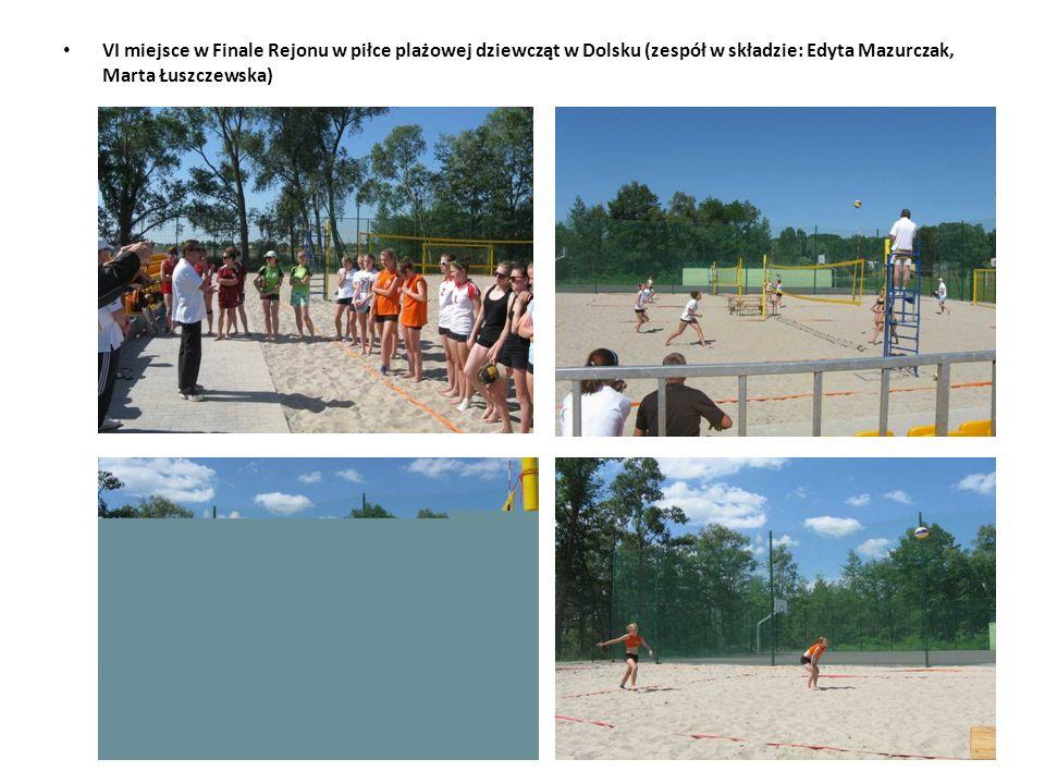 VI miejsce w Finale Rejonu w piłce plażowej dziewcząt w Dolsku (zespół w składzie: Edyta Mazurczak, Marta Łuszczewska)