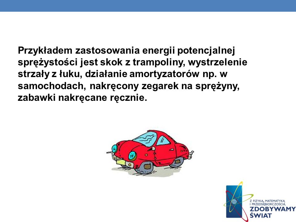 ENERGIA WEWNĘTRZNA Energia wewnętrzna ciała to suma wszystkich energii jego cząsteczek.