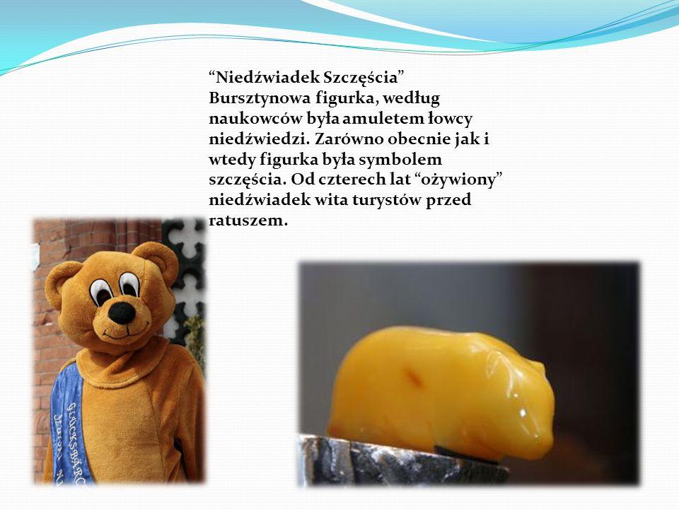 Niedźwiadek Szczęścia Bursztynowa figurka, według naukowców była amuletem łowcy niedźwiedzi. Zarówno obecnie jak i wtedy figurka była symbolem szczęśc