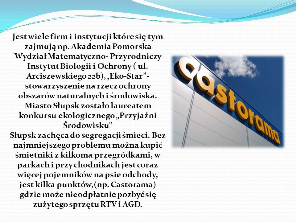 Jest wiele firm i instytucji które się tym zajmują np. Akademia Pomorska Wydział Matematyczno- Przyrodniczy Instytut Biologii i Ochrony ( ul. Arciszew
