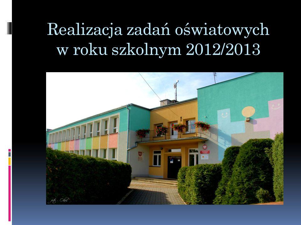 Realizacja zadań oświatowych w roku szkolnym 2012/2013
