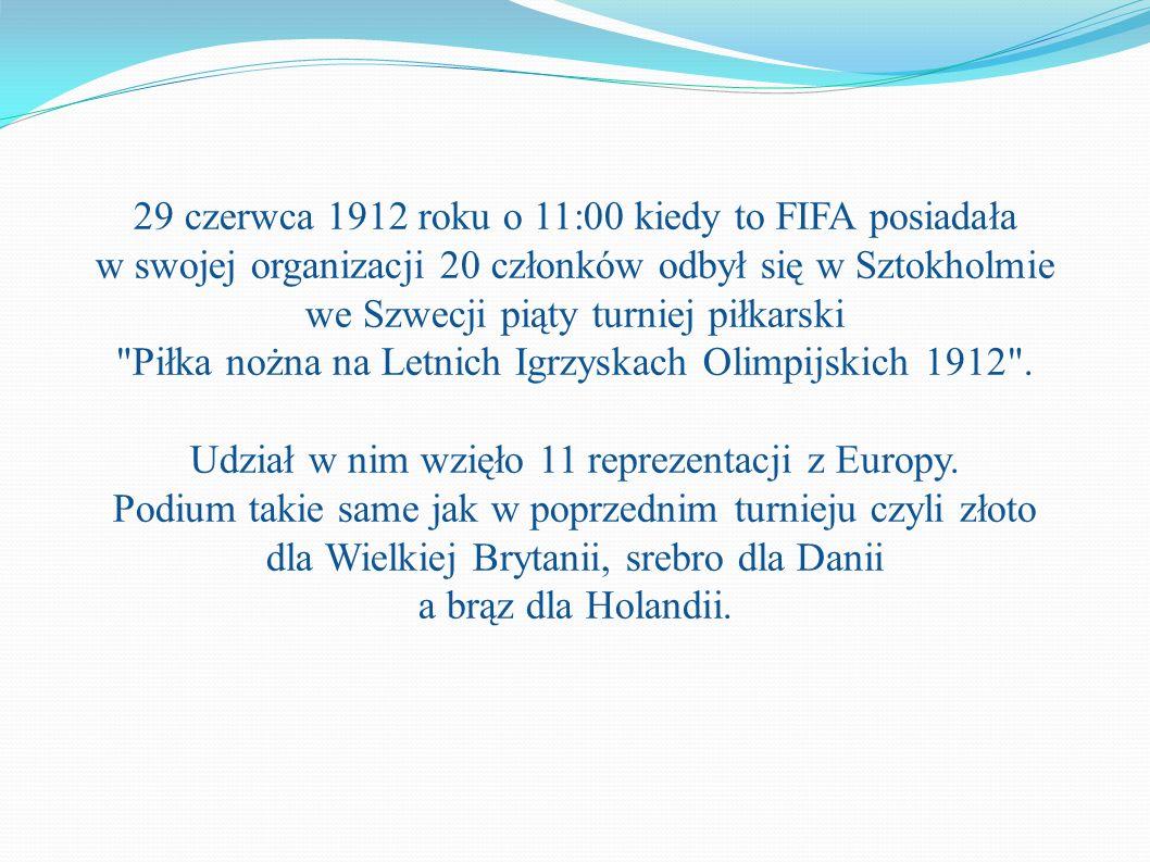 29 czerwca 1912 roku o 11:00 kiedy to FIFA posiadała w swojej organizacji 20 członków odbył się w Sztokholmie we Szwecji piąty turniej piłkarski Piłka nożna na Letnich Igrzyskach Olimpijskich 1912 .