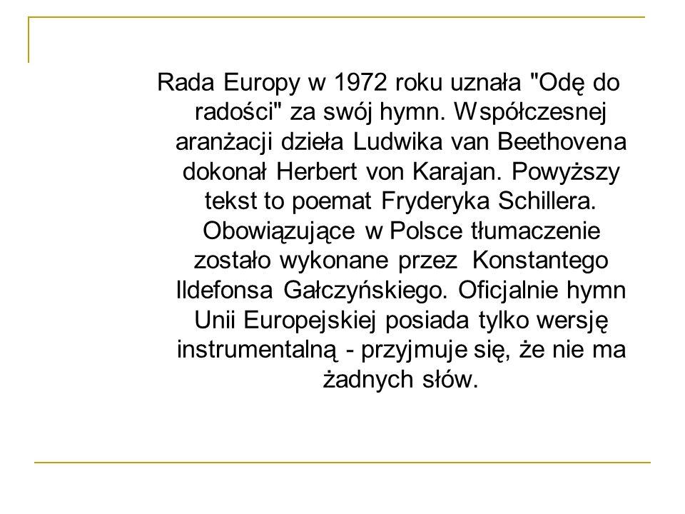 Rada Europy w 1972 roku uznała