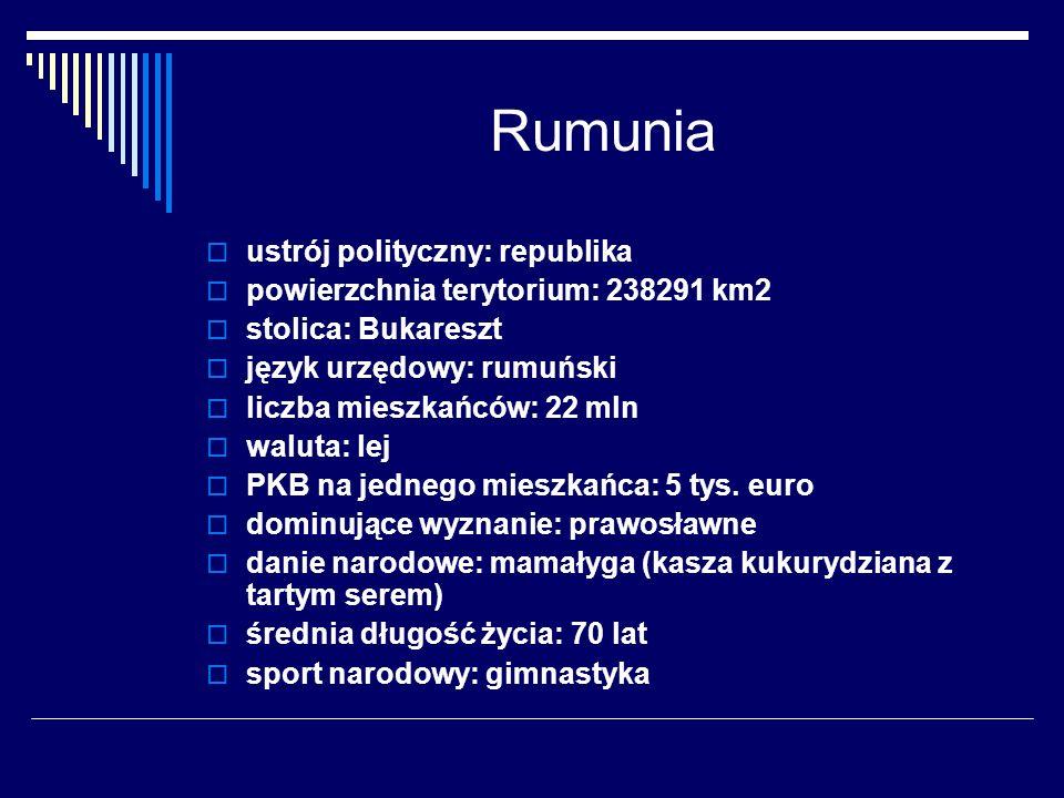 Rumunia ustrój polityczny: republika powierzchnia terytorium: 238291 km2 stolica: Bukareszt język urzędowy: rumuński liczba mieszkańców: 22 mln waluta