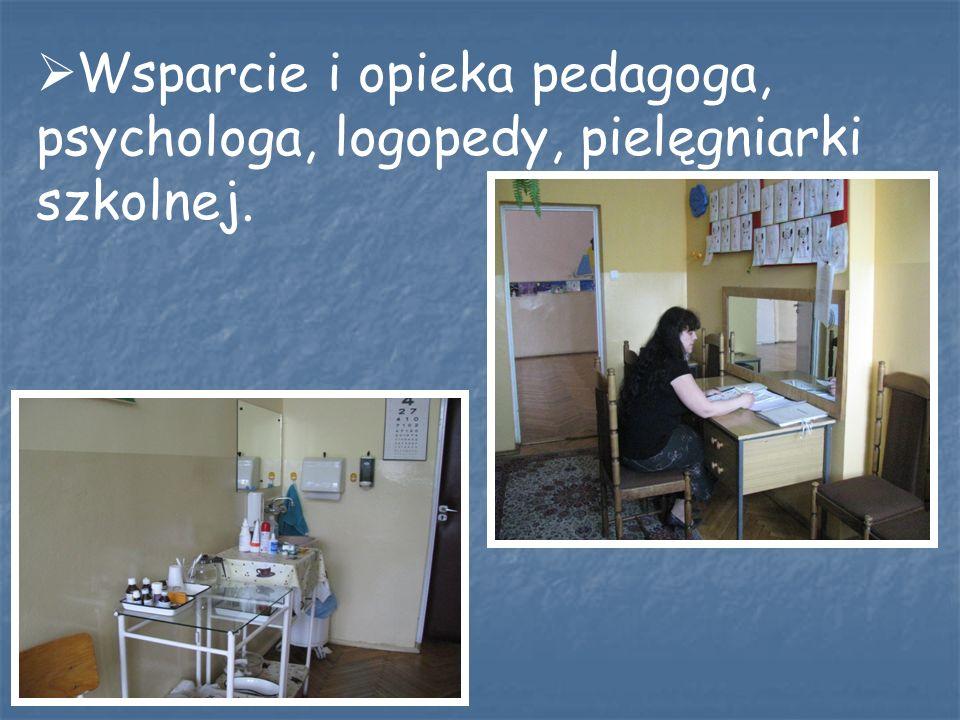 Wsparcie i opieka pedagoga, psychologa, logopedy, pielęgniarki szkolnej.