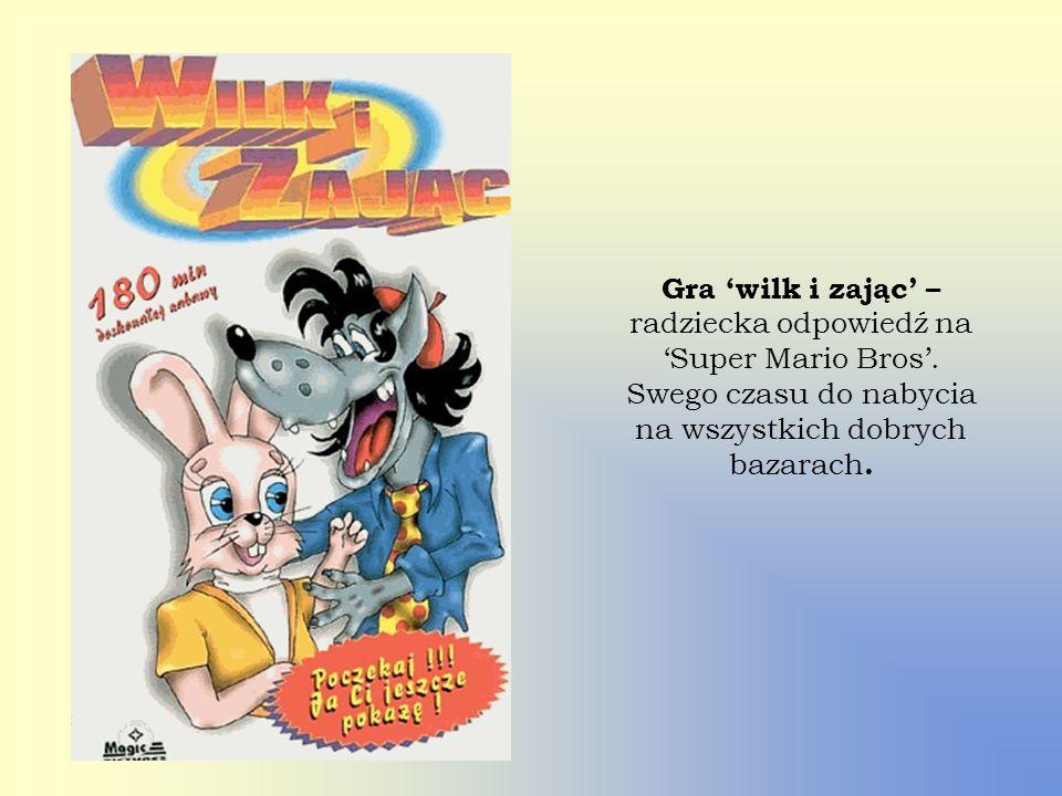 Gra wilk i zając – radziecka odpowiedź na Super Mario Bros. Swego czasu do nabycia na wszystkich dobrych bazarach.
