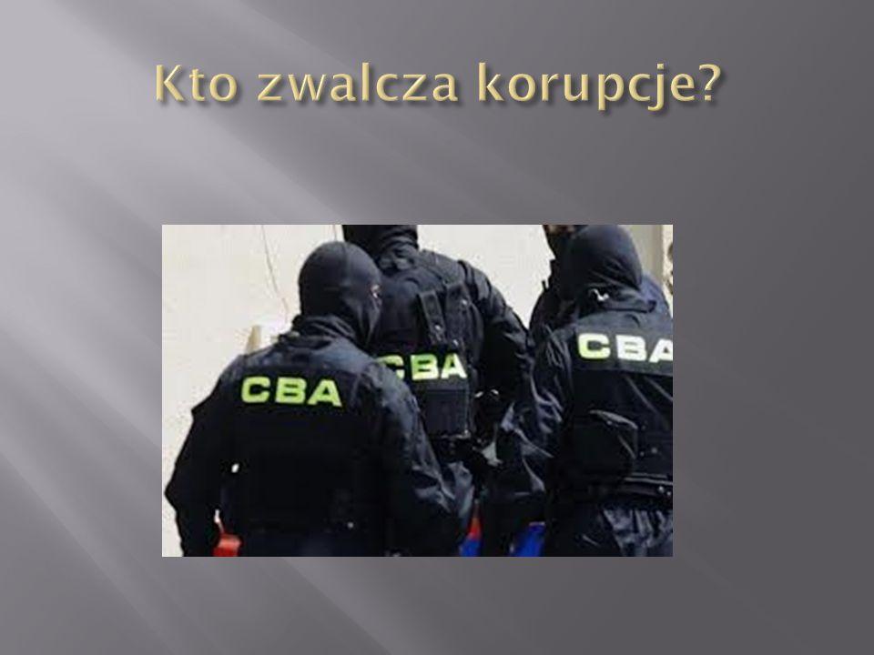 Centralne Biuro Antykorupcyjne (CBA) – Służba specjalna państwa polskiego, urząd do spraw zwalczania korupcji w życiu publicznym i gospodarczym, w szczególności w instytucjach państwowych i samorządowych, a także do zwalczania działalności godzącej w interesy ekonomiczne państwa, działająca na podstawie ustawy z dnia 9 czerwca 2006 r.