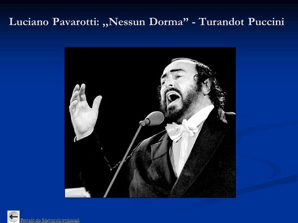 Trzej tenorzy: Carreras-Domingo-Pavarotti:,,Nessun Dorma Powrót do Sławnych wykonań